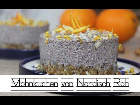 Mohnkuchen von Nordisch Roh! Lecker & Gesund - YouTube