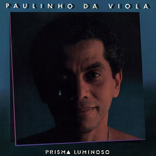 Paulinho da Viola - Prisma Luminoso (l)