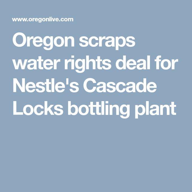 Oregon scraps water rights deal for Nestle's Cascade Locks bottling plant