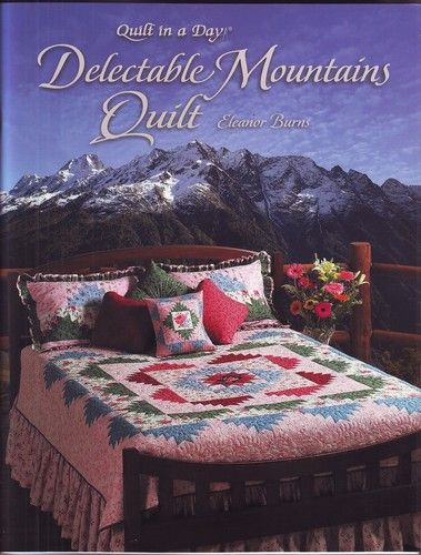 17 Best Images About Quilting Delectable Mountains On