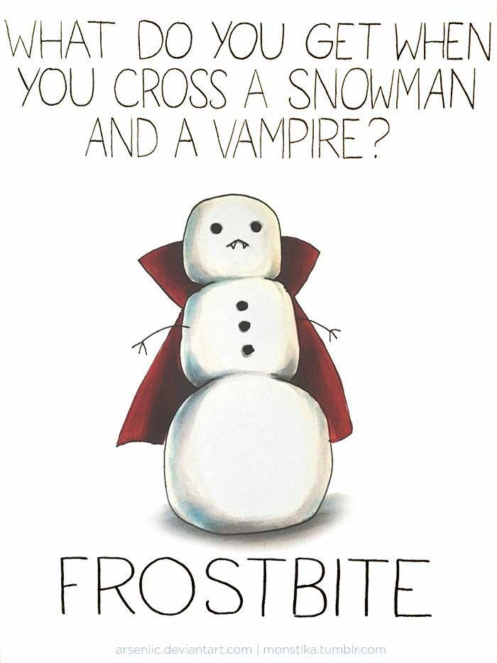 Snowman pun                                                                                                                                                                                 More