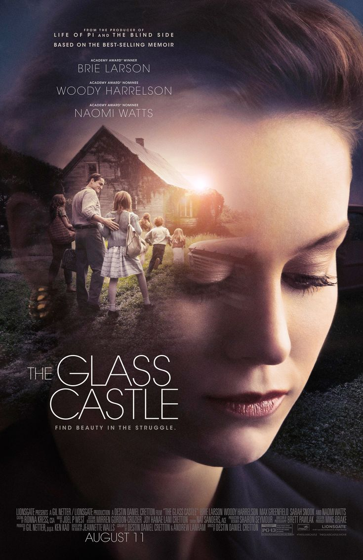 THE GLASS CASTLE starring Brie Larson, Woody Harrelson & Naomi Watts | In theaters August 11, 2017