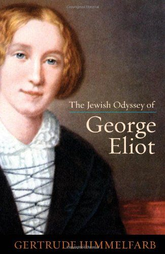 The Jewish odyssey of George Eliot / Gertrude Himmelfarb. New York ; London : Encounter Books, 2009. http://kmelot.biblioteca.udc.es/record=b1514062~S10*gag