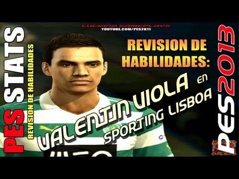 Stats Valentín Viola en Sporting Lisboa  / Revisión habilidades PES 2013...