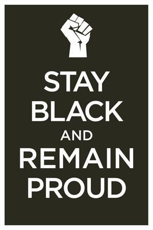 I'm Black and I'm Proud!
