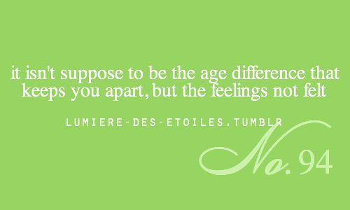 Quotes About Love Age Difference. QuotesGram