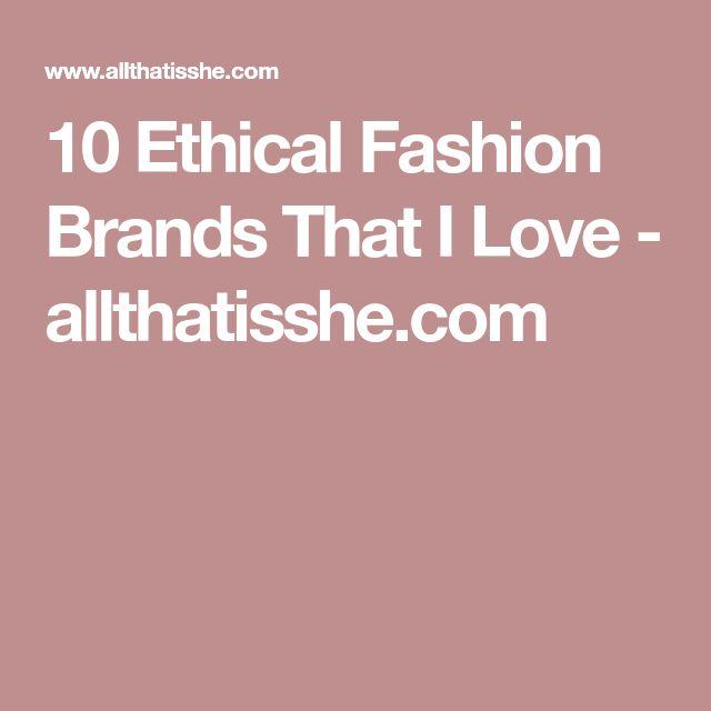 10 Ethical Fashion Brands That I Love - allthatisshe.com