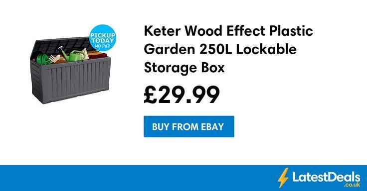 Keter Wood Effect Plastic Garden 250L Lockable Storage Box, £29.99 at ebay