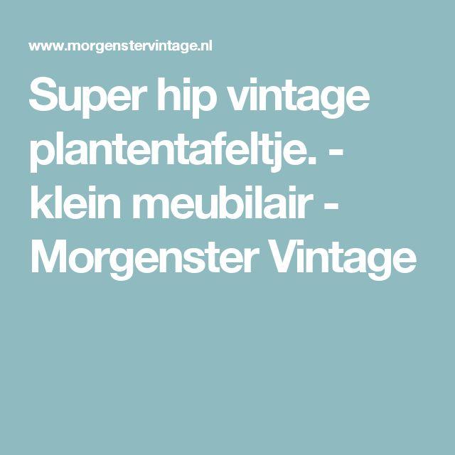 Super hip vintage plantentafeltje. - klein meubilair - Morgenster Vintage
