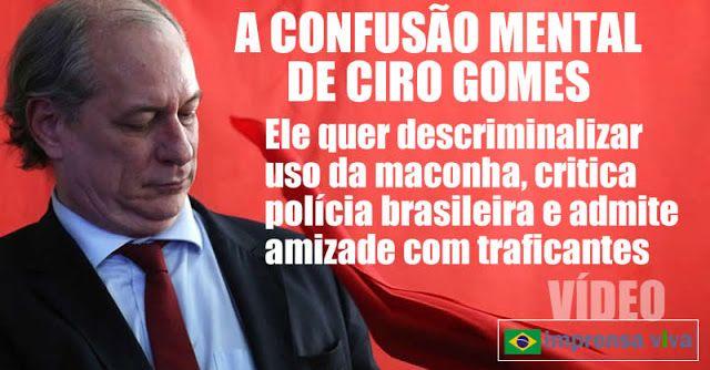 Ciro Gomes é o único presidenciável que promete liberar uso de maconha. Estaria ele legislando em causa própria? | Imprensa Viva