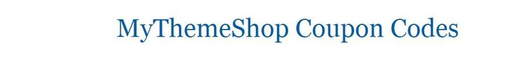 Get 60% OFF and save $40 on all mythemeshop themes and plugins by using our mythemeshop coupon code.