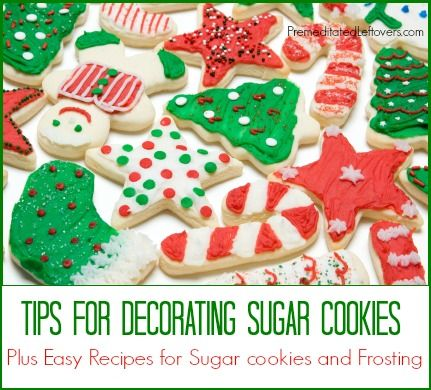 Tips for decorating sugar cookies plus easy recipes for sugar cookies and butter cream frosting