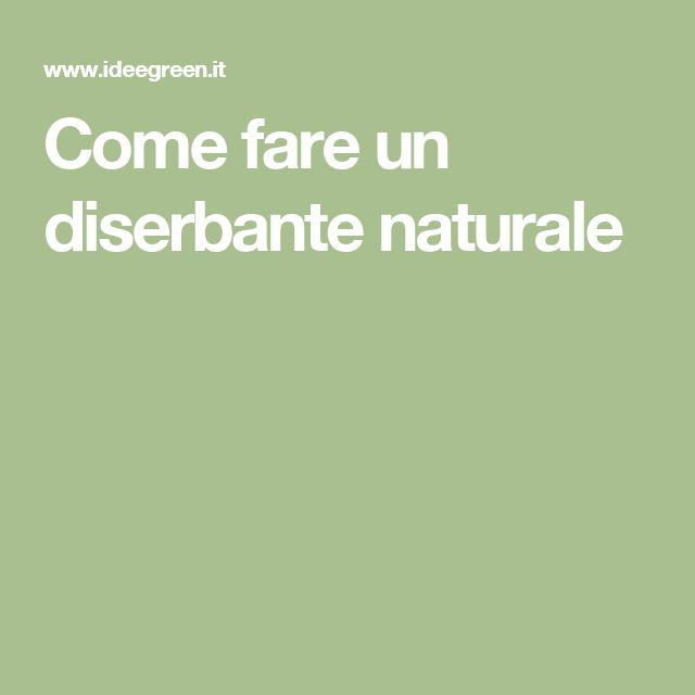 Come fare un diserbante naturale