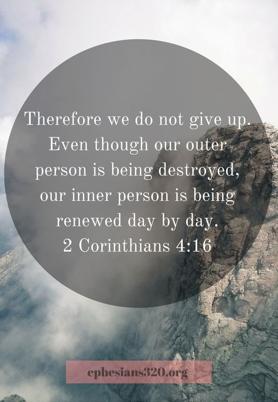 2 Corinthians 4:16   Where we are weak He is strong. our inner being is much stronger than the world leads us to believe. Find Monday motivation here in the Immeasurably More Monday Devotional.
