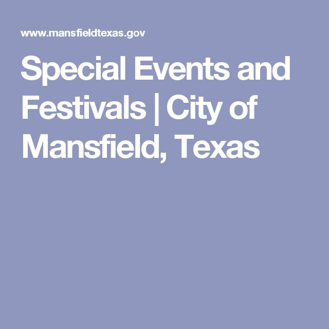 Special Events and Festivals | City of Mansfield, Texas