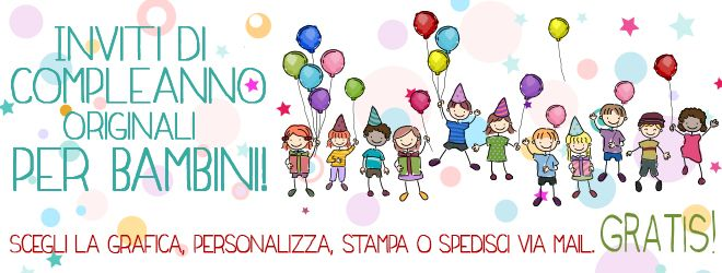 Inviti di compleanno per bambini - Donnaclick