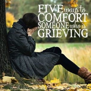 5 Ways to Comfort Someone Who is Grieving - God shines the brightest light in the darkest moments and shows up when we need him most. Don't fear helping a friend dealing with loss, they need you. Trust God - and others who have been there - to guide you.