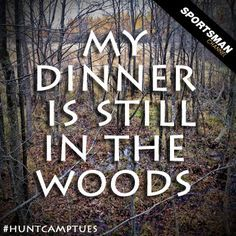 hunting quotes | Hunting and Fishing Quotes