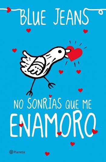 No sonrías que me enamoro  - http://todopdf.com/libro/no-sonrias-que-me-enamoro/  #PDF #LibrosPDF #LIBROS #ebooks
