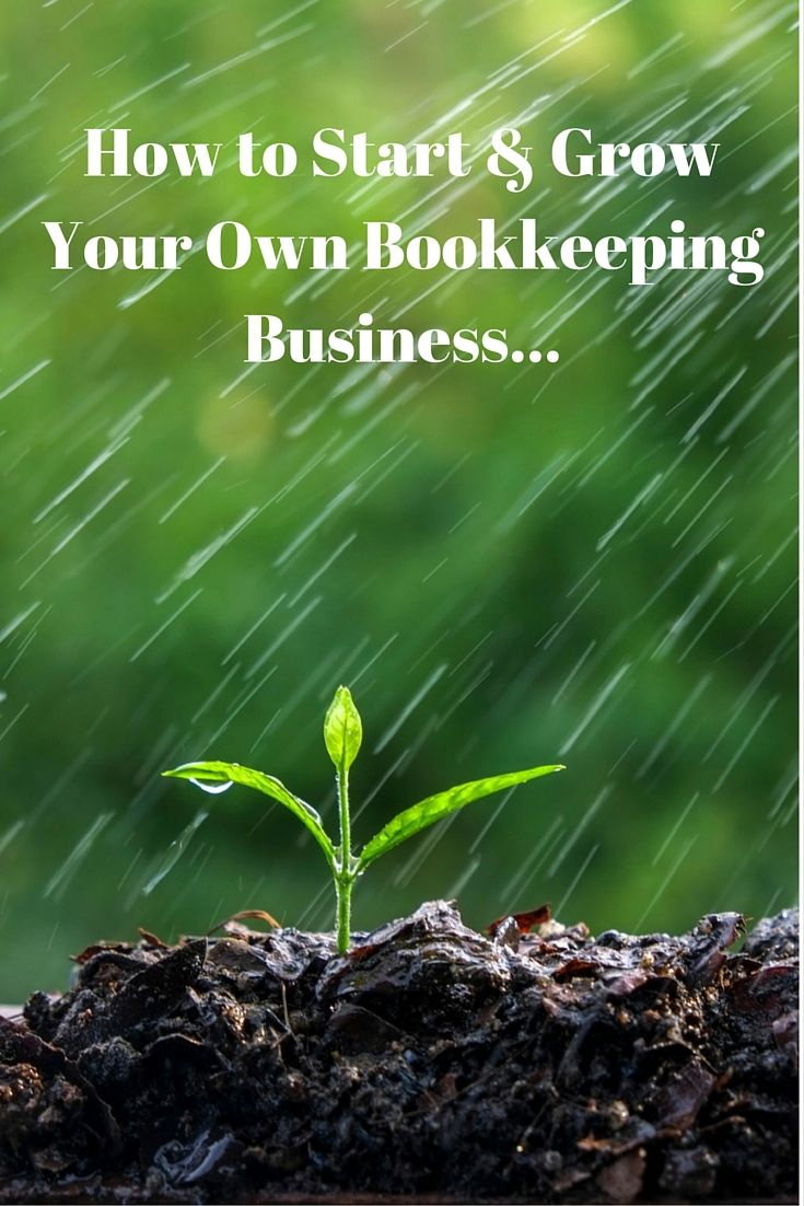how to start your own bookkeeping business and be successful