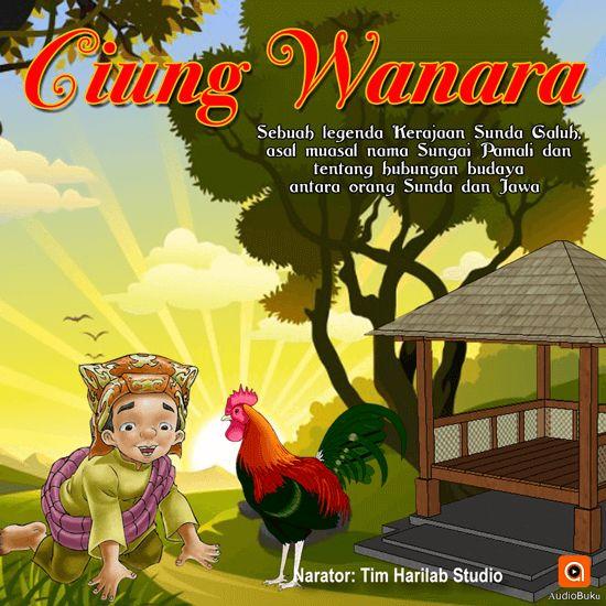 Ciung Wanara Audiobook Indonesia - Kategori Cerita Rakyat & Legenda Indonesia, bisa anda dengarkan lewat aplikasi AudioBuku. Unduh aplikasinya di playstore & appstore