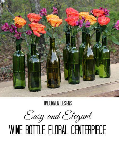 Faça uma fácil e elegante Floral Centerpiece fora de garrafas de vinho!  Perfeito para casamentos, chás de panela e festas!  www.uncommondesignsonline.com #WeddingCenterpiece #OutdoorEntertaining