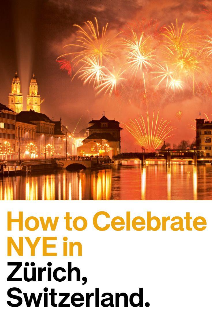 New Year S Eve In Zurich Zurich City Travel New Years Eve