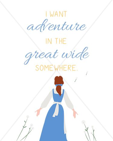 "Beauty and the Beast ""I want adventure in the great wide somewhere"" Belle - 8x10 Instant Download Print Frame Wall Decor Printable DIY"