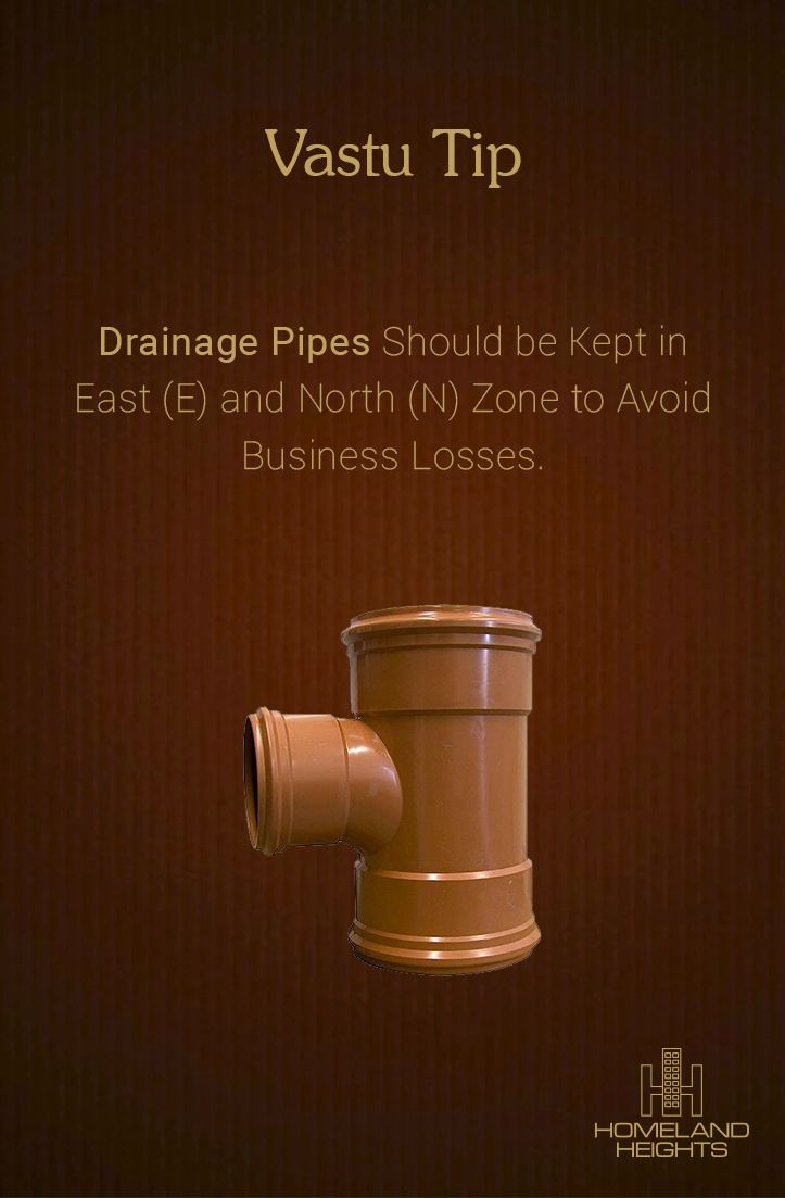Don't Let the Positioning of Your Drainage Pipes Drain Your Business!! #HomelandHeights #VastuTips
