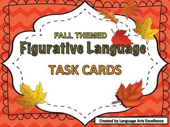 Celebrate fall with these beautifully-made figurative language task cards! Cards feature examples of figurative language devices, sensory details, and allusion in a Fun, Fall-themed Format! (Oh yes, and alliteration too!)Product Includes:- 35 Task Cards with fun pictures and illustrations- Full Answer Key_____________________________________________________________________Also, check out the corresponding fall-theme figurative language powerpoint by Language Arts Excellence:Fall-Themed…