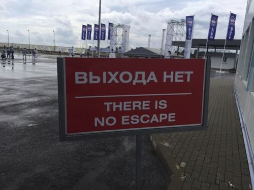 """No Exit"" sign perfectly translated."