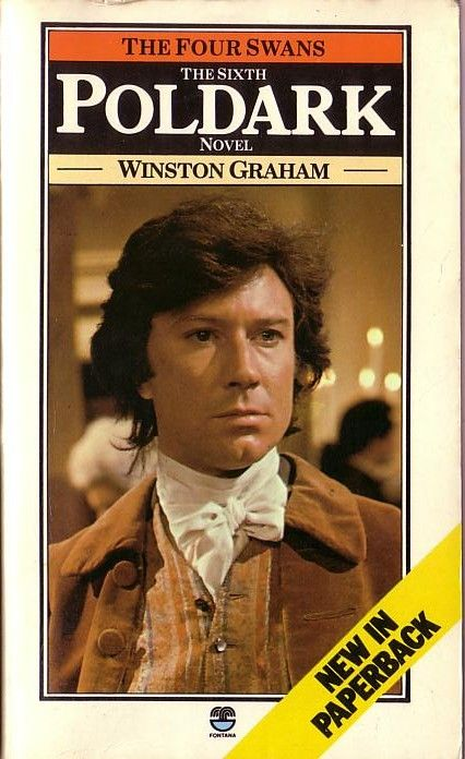 Winston Graham THE FOUR SWANS .Fontana 1977 (442pp) front cover image