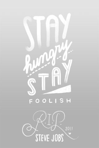 Stay hungry stay foolish - Steve Jobs. Inspirational quotes wallpapers.   @mobile9