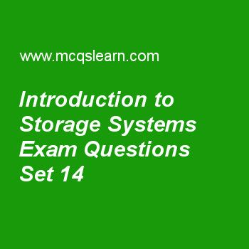 Practice test on introduction to storage systems, computer architecture quiz 14 online. Practice computer architecture and organization exam's questions and answers to learn introduction to storage systems test with answers. Practice online quiz to test knowledge on introduction to storage systems, instruction level parallelism, real faults and failures, major hurdle of pipelining, pipelining data hazards worksheets. Free introduction to storage systems test has multiple choice questions...