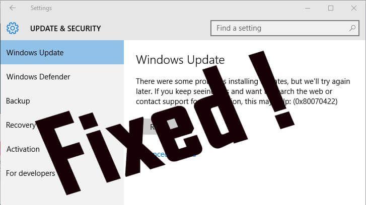 Want to Fix Windows 10 Update 0x80070422 Error and update