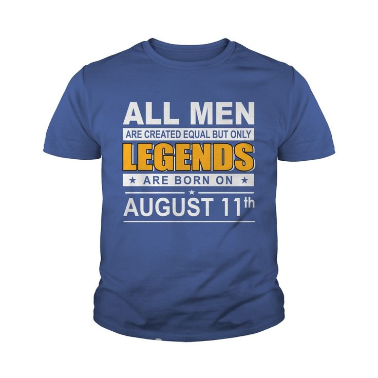August 11 shirts August 11 tshirts All Women Are Created Equal but only legends Born August 11 tshirts Birthday August 11 Guys tees Hoodie Sweat Vneck Shirt for Men #gift #ideas #Popular #Everything #Videos #Shop #Animals #pets #Architecture #Art #Cars #m
