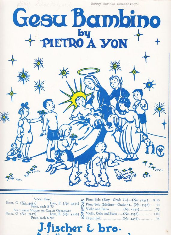 Gesu Bambino (The Infant Jesus) 1945 Sheet Music by Pietro A Yon Christmas