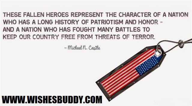 Wishes for patriotic quotes for memorial day 2016 USA Quotes http://www.wishesbuddy.com/memorial-day-2016-quotes/