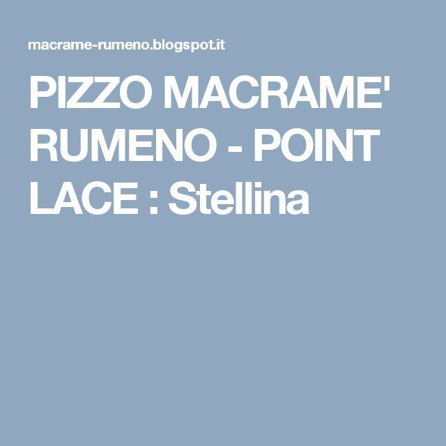 PIZZO MACRAME' RUMENO - POINT LACE : Stellina
