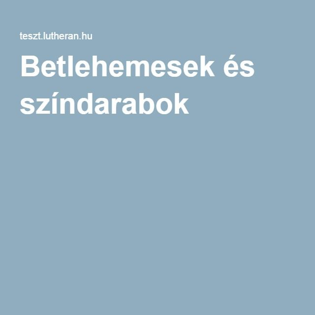 Betlehemesek és színdarabok