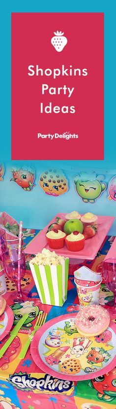 Throw a fun-filled Shopkins party with our brand new Shopkins party ideas. Read on for decorating ideas, Shopkins-themed party games, party food ideas and more.
