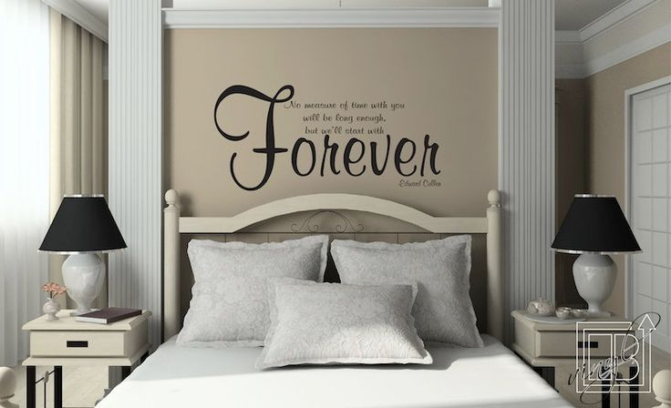 """No measure of time will never be long enough- but lets start with Forever"" Edward Cullen, Twilight Saga $36Decals Quotes, Decor Ideas, Edward Cullen, Master Bedrooms, Twilight Saga, Vinyls Wall Decals, Wall Stickers, Vinyl Wall Decals, A Quotes"