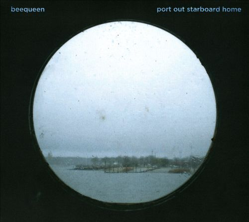 Beequeen - Port Out Starboard Home