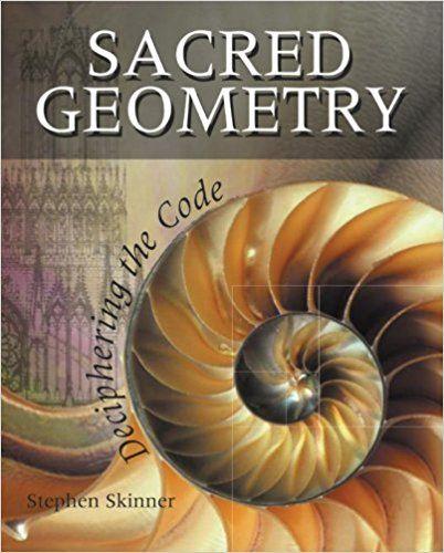 10 best sacred geometry images on pinterest sacred geometry sacred geometry deciphering the code av stephen skinner hftad fandeluxe Images