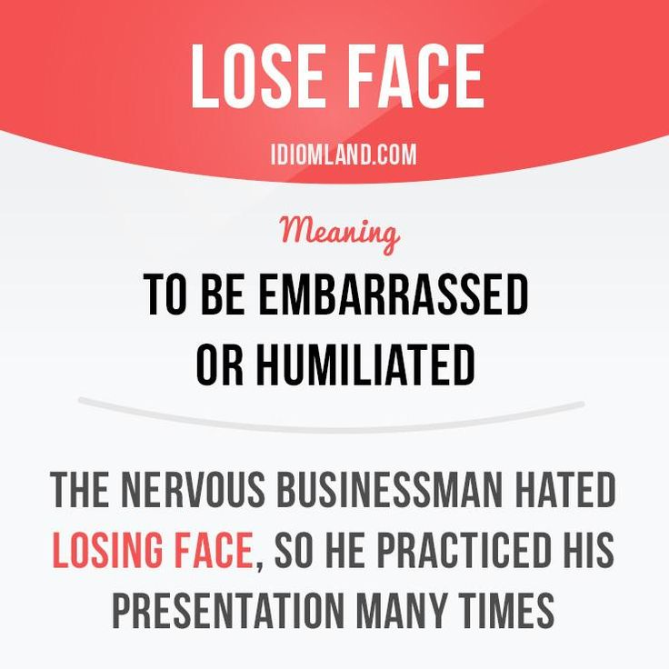 """""""Lose face"""" means """"to be embarrassed or humiliated"""". #idiom #idioms #slang #saying #sayings #english #vocabulary"""
