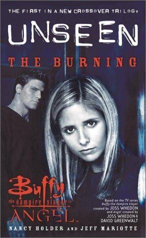 """""""The Angel Unseen - Burning Bk. 1 (Buffy/Angel Crossover)"""" av Nancy Holder"""