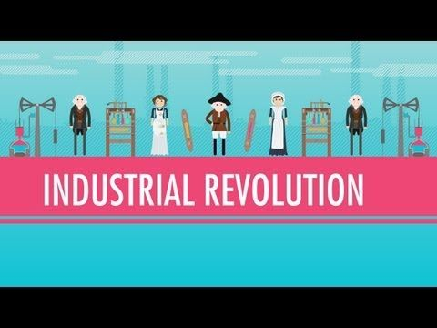 Coal, Steam, and The Industrial Revolution: Crash Course World History #32 - YouTube.  (Week 13)
