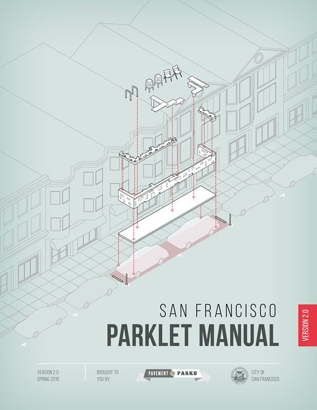 The San Francisco Parklet Manual