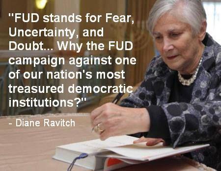 Diane Ravitch, FUD, and you