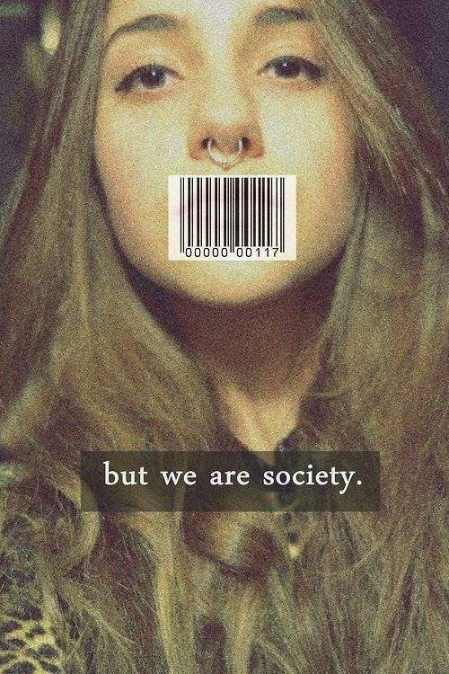 but we are society